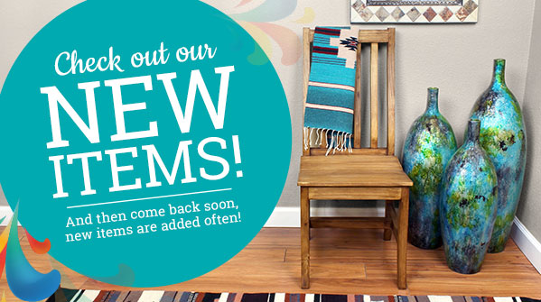 Check out our new items! Come back again soon, new items added often!