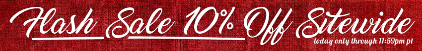 Flash Sale - 10% Off Your Entire Purchase