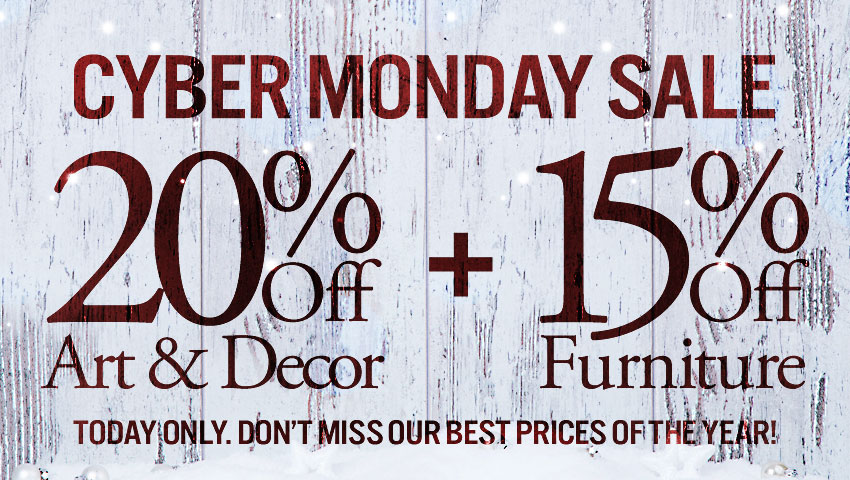Cyber Monday 15% Off Furniture & 20% Off Decor