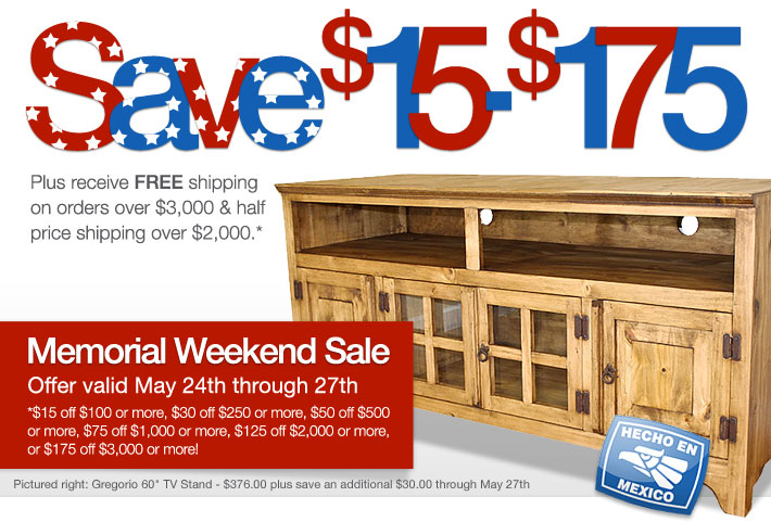Save $15-$175 May 24th through 27th. Plus receive free shipping on orders over $3,000 & half price shipping over $2,000.*