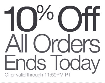 10% off all orders ends today at La Fuente