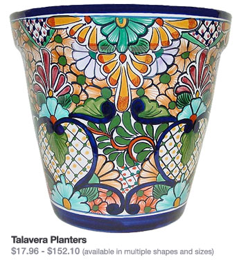 Talavera Planters $17.96 - $152.10 (available in multiple shapes and sizes)