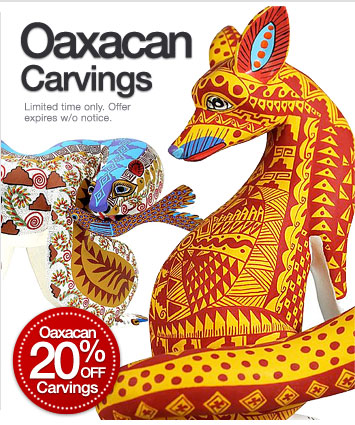 20% Off Oaxacan Carvings