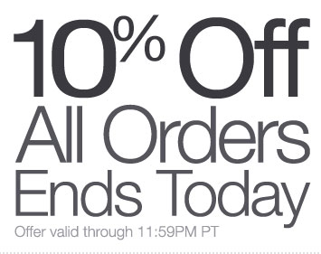 Ends Today: Save 10% on All Orders