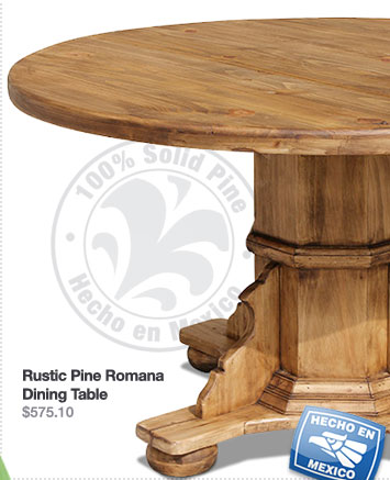 Rustic Pine Romana Dining Table