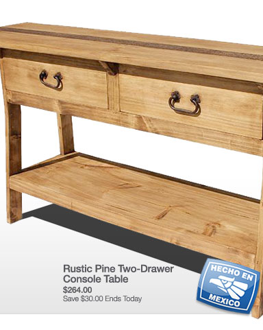 Rustic Pine Two-Drawer Console Table - Valid Through 11:59PM PT