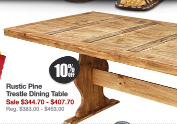 Rustic Pine Collection Trestle Dining Table
