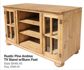 Rustic Pine Collection: Andrea TV Stand w/Bunn Feet