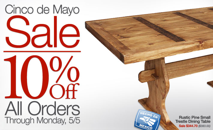 Cinco de Mayo Sale - 10% Off All Orders, May 2nd - 5th