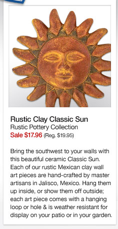 Rustic Clay Classic Sun