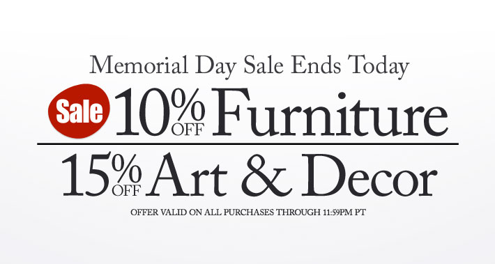 Memorial Day Sale Ends Today 10% f Furniture plus 15%