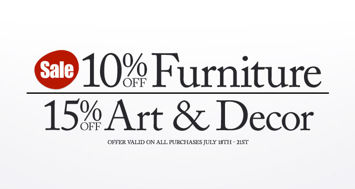 10% Off Furniture plus 15% Off Art and Decor