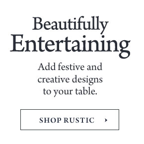Beautifully Entertaining - Add brilliant color and creative design to your table-top.
