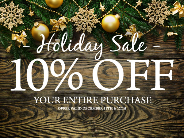 Holiday Sale - 10% Off Your Entire Purchase