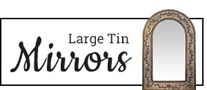 Large Tin Mirrors