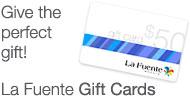 La Fuente Gift Cards