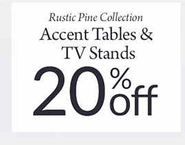 20% Off Rustic Pine Occasional Tables & TV Stands